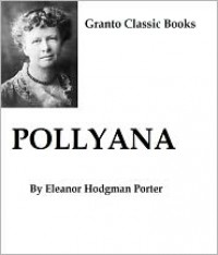Pollyana - Eleanor H. Porter