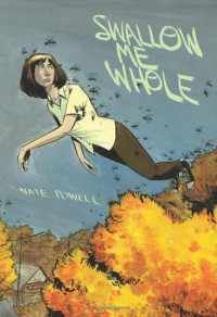 Swallow Me Whole - Nate Powell
