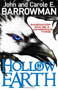 Hollow Earth - Carole E. Barrowman, John Barrowman