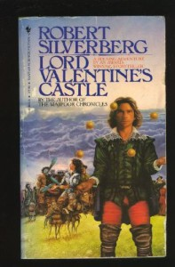 Lord Valentine's Castle (Majipoor: Lord Valentine, #1) - Robert Silverberg