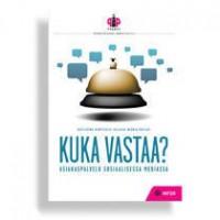 Kuka vastaa? : asiakaspalvelu sosiaalisessa mediassa - Katleena Kortesuo, Liisa-Maria Patjas