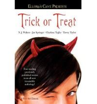 Trick or Treat - Jan Springer, Tawny Taylor, Charlene Teglia, N.J. Walters