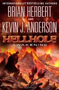 Hellhole Awakening - Brian Herbert, Kevin J. Anderson