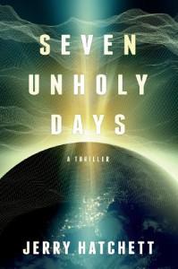 Seven Unholy Days - Jerry Hatchett