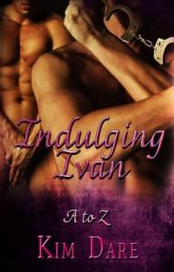 Indulging Ivan  - Kim Dare