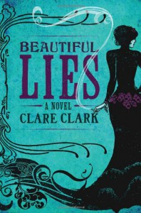 Beautiful Lies - Clare Clark