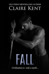 Fall (Hold Book 3) - Claire Kent