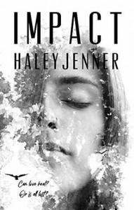 Impact - Haley Jenner