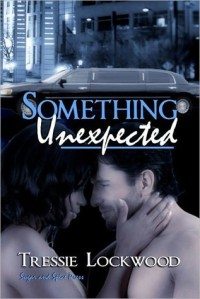 Something Unexpected - Tressie Lockwood