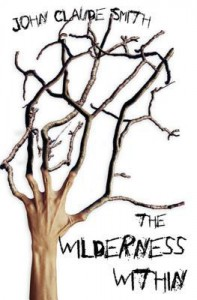 The Wilderness Within - John Claude Smith