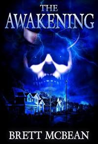 The Awakening - Brett McBean, Pete Kahle, James Newman