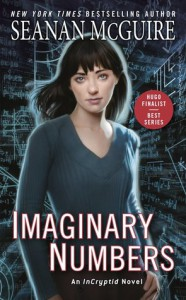 Imaginary Numbers  - Seanan McGuire