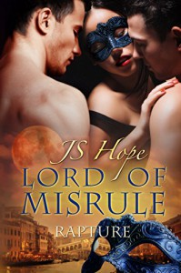 Lord of Misrule: Rapture (Volume 4) - JS Hope