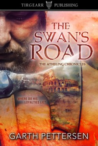 The Swan's Road (The Atheling Chronicles #1) - Garth Pettersen
