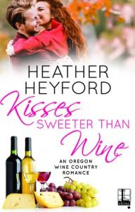 Kisses Sweeter Than Wine - Heather Heyford