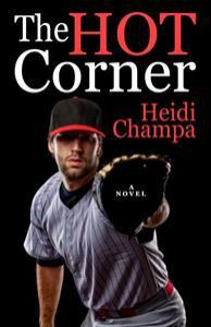 The Hot Corner - Heidi Champa