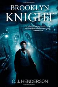 Brooklyn Knight - C.J. Henderson