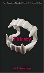 Thirsty - M.T. Anderson