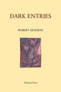 Dark Entries - Robert Aickman, Glen Cavaliero, Stephen J. Clark