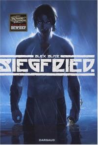Siegfried, tome 1 - Alex Alice