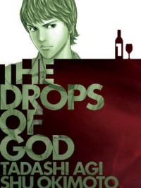 The Drops of God 1 - Shu Okimoto, Tadashi Agi