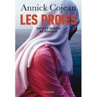 Les proies: Dans le Harem de Khadafi - Annick Cojean