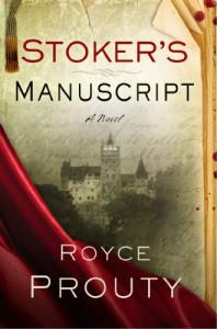 Stoker's Manuscript - Royce Prouty