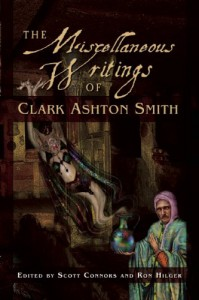 Miscellaneous Writings of Clark Ashton Smith - Clark Ashton Smith
