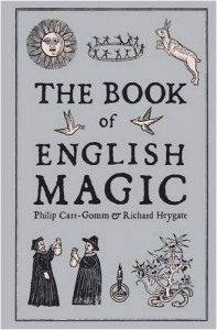 The Book of English Magic - Philip Carr-Gomm, Richard Heygate
