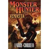 Monster Hunter Vendetta (MHI, #2) - Larry Correia
