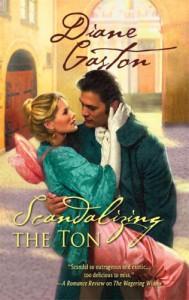 Scandalizing The Ton (Harlequin Historical) - Diane Gaston