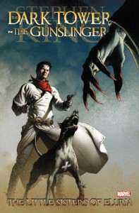 Dark Tower: The Gunslinger: The Little Sisters of Eluria - Robin Furth, Luke Ross, Stephen King, Peter David