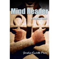 Mind Reader (PsyCop, #2.3) - Jordan Castillo Price