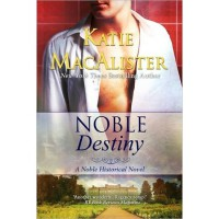 Noble Destiny (Noble, #2) - Katie MacAlister