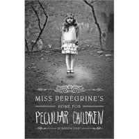Miss Peregrine's Home for Peculiar Children - Ransom Riggs, Jesse Bernstein