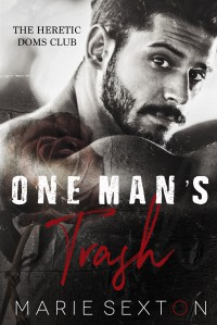 One Man's Trash - Marie Sexton