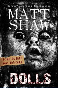 Dolls - Matt Shaw
