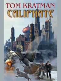 Caliphate - Tom Kratman