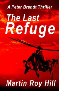 The Last Refuge - Martin Roy Hill