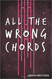 All the Wrong Chords - Christine Hurley Deriso