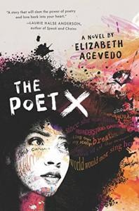 the poet x  - elizabeth agevedo