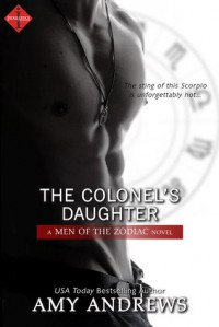 The Colonel's Daughter - Amy Andrews