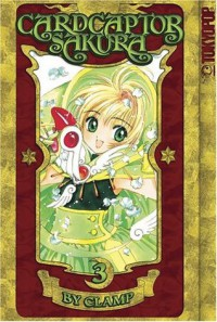 Cardcaptor Sakura, Vol. 3 - CLAMP