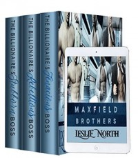 The Maxfield Brothers: The Complete Series - Leslie North