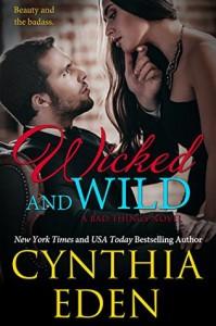 Wicked and Wild - Cynthia Eden