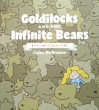 Goldilocks and the Infinite Bears - John McNamee