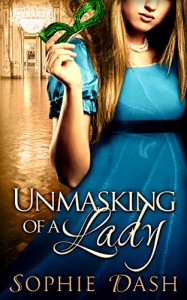 Unmasking Of A Lady - Sophie Dash