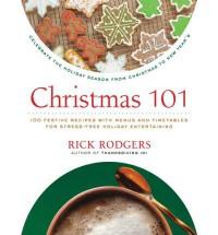 Christmas 101 - Rick Rodgers