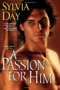 A Passion for Him (Georgian, Book 3) - Sylvia Day