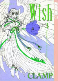 Wish, Vol. 03 - CLAMP